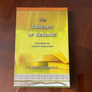 The Threads of Reading by Tankersley